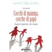 COCCHI DI MAMMA, COCCHE DI PAPA' | TECNICHE NUOVE