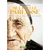 SE LA PELLE PARLASSE | TECNICHE NUOVE