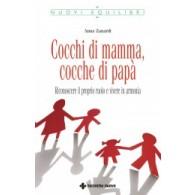 COCCHI DI MAMMA, COCCHE DI PAPA'   TECNICHE NUOVE