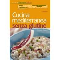CUCINA MEDITERRANEA SENZA GLUTINE | TECNICHE NUOVE