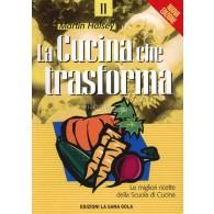 LA CUCINA CHE TRASFORMA di Martin Hallsey | EDIZIONI LA SANA GOLA